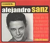 Lo Escencial de Alejandro Sanz