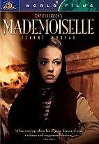 Mademoiselle [1966 film] by Tony Richardson