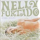 Whoa, Nelly! [Bonus Track]
