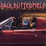 The Legendary Paul Butterfield Rides Again (1986)