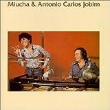 Miucha & Antonio Carlos Jobim lyrics