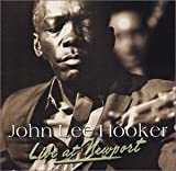 Live At Newport by John Lee Hooker