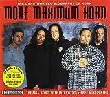 More Maximum Korn: The Unauthorised Biography of Korn