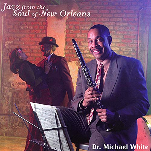 Album Jazz from the Soul of New Orleans by Dr. Michael White
