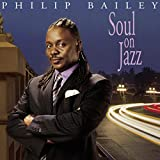 Philip Bailey: Soul on Jazz