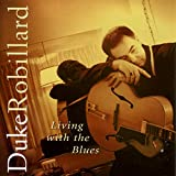 Album Living with The Blues by Duke Robillard