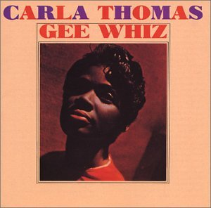 Album Gee Whiz by Carla Thomas