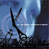 As I Lay Dying/American Tragedy [Split CD]