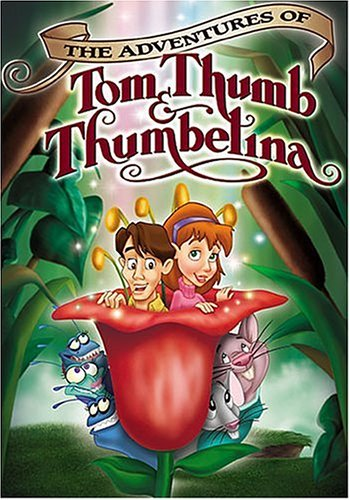 Get The Adventures Of Tom Thumb And Thumbelina On Video