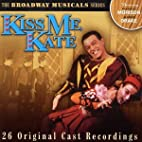 Kiss Me Kate; Broadway Musical Series by…