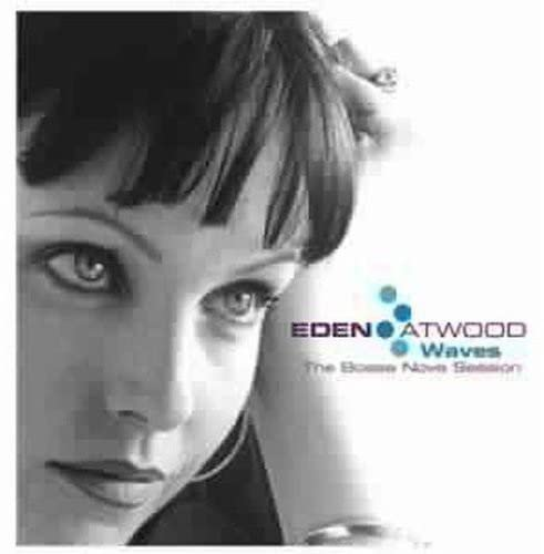 Album Waves: The Bossa Nova Session by Eden Atwood