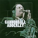 Cannonball Adderley: The Definitive Cannonball Adderley