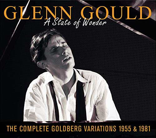 Album A State of Wonder: The Complete Goldberg Variations 1955 & 1981 by Glenn Gould