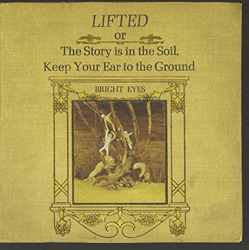 Lifted or the Story Is in the Soil, Keep Your Ear to the Ground