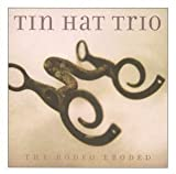 Album Rodeo Eroded by Tin Hat Trio