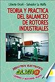 Teoria y Practica del Balanceo de Rotores Industriales