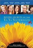 Divine Secrets of the Ya-Ya Sisterhood (2002) (Movie)