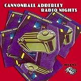 Radio Nights by Cannonball Adderley