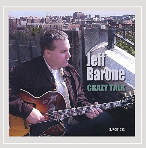 Album Crazy Talk by Jeff Barone