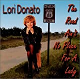 Lori Donato: The Road Ain't No Place for a Lady