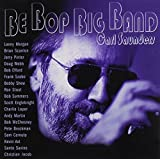 Be Bop Big Band by Carl Saunders