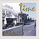 Bill Fulton: Time