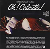 Oh! Calcutta! (1969) (Musical) composed by Peter Schickele, Robert Dennis, Stanley Walden
