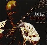 Joe Pass: Meditation: Solo Guitar
