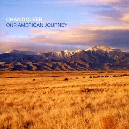 Album Our American Journey by Chanticleer