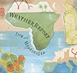 Live and Unreleased by Weather Report