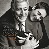 A Wonderful World (Album) by K.D. Lang and Tony Bennett