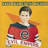 Rage Against the Machine/Evil Empire/Battle of Los Angeles