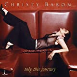 Album Take This Journey by Christy Baron