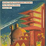"""Read """"Music From Tomorrow's World"""" reviewed by Mark Corroto"""
