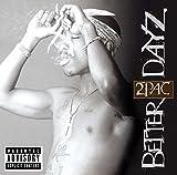 Better Dayz (2002)