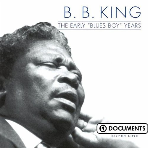 The Early Blues Boy Years