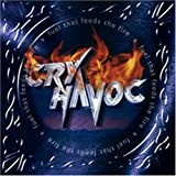 Cry Havoc - Fuel That Feeds the Fire