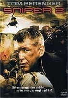 Sniper 2 [2002 film] by Craig R. Baxley