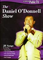The Daniel O'Donnell Show by Daniel…