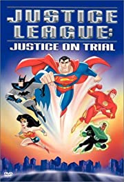 Justice League - Justice on Trial –…