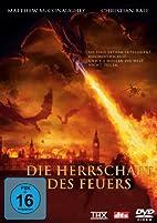 Die Herrschaft des Feuers by Rob Bowman