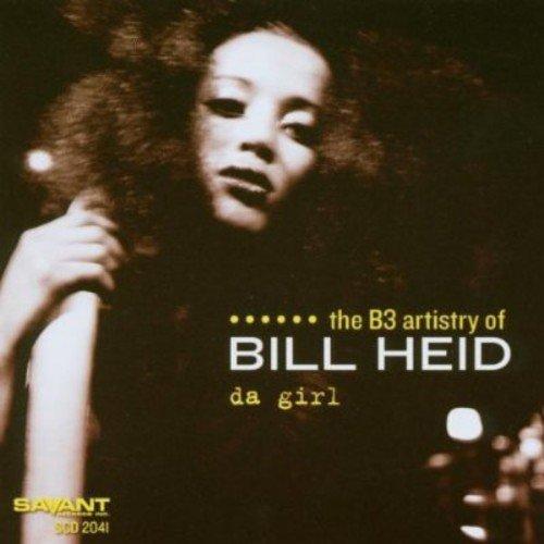 Album Da Girl: The B3 Artistry of Bill Heid by Bill Heid