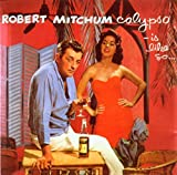 Calypso - Is Like So... (1957) (Album) by Robert Mitchum