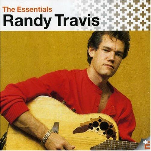 The Essential Randy Travis