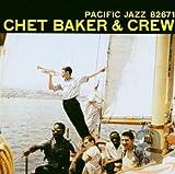 Chet Baker & Crew (1956)