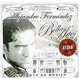 Un Canto De Mexico: Alejandro Fernandez En Vivo Desde Bellas Artes (1998)
