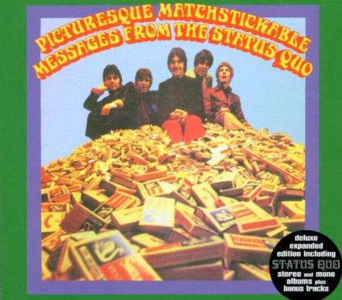Picturesque Matchstickable Messages from the Status Quo [Expanded Bonus Disc]