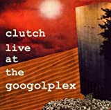 CLUTCH - Live at the Googolplex cover