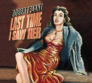 Last Time I Saw Her/Song to the Siren [UK CD]