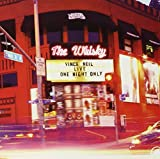 Live At The Whisky: One Night Only (2003)